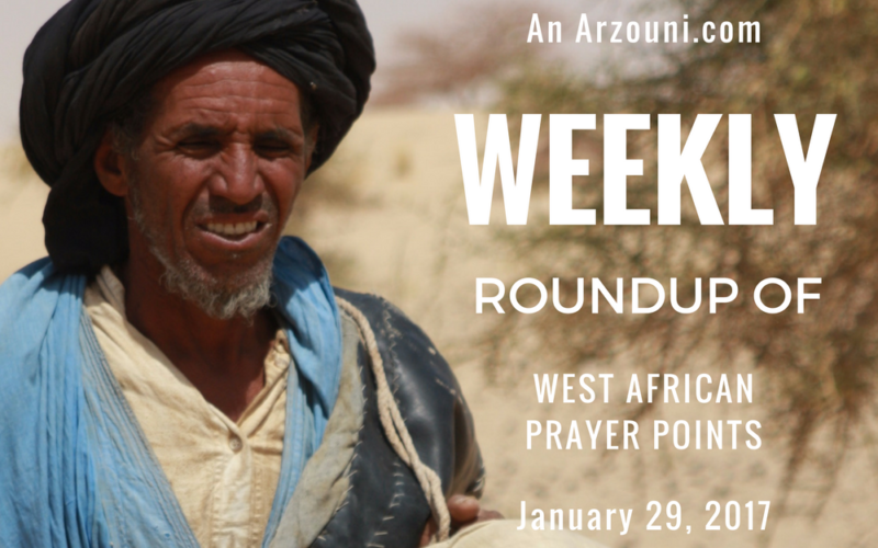 Weekly Roundup of West African Prayer Points: January 29, 2017
